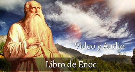 Primer Libro de Enoc en Video y Audio
